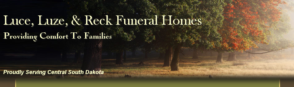 Luce Funeral Home ~ Luze Funeral Home ~ Reck Funeral Home